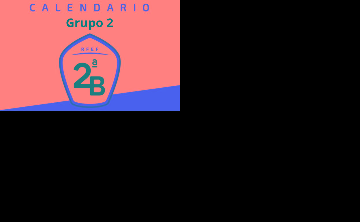 Calendario Segunda B.Segunda B Grupo 2 Calendario 2019 2020 El Correo